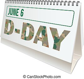 D-Day anniversary, desktop calendar with D-Day observance...