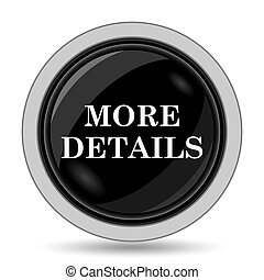 More details icon. Internet button on white background.