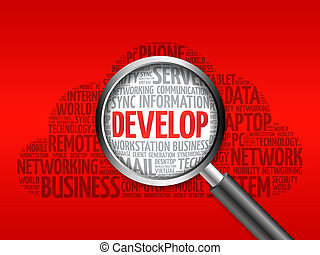 DEVELOP word cloud with magnifying glass, business concept