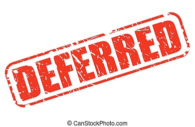 DEFERRED red stamp text on white