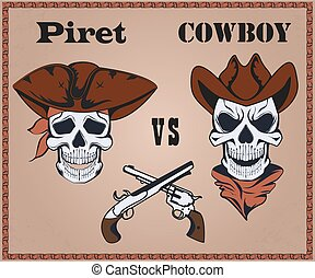 Confrontation pirate against cowboy, two the crossed...
