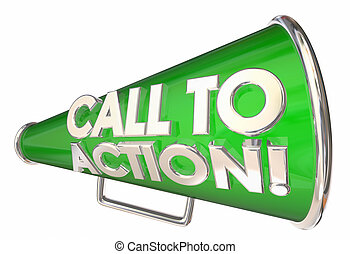 Call to Action Bullhorn Megaphone Message Words 3d...
