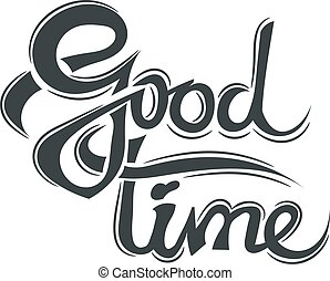 Good time lettering isolated on belm background. Design element - good time. Illustration nostalgia college days - good time. Vector illustration. Stock vector.