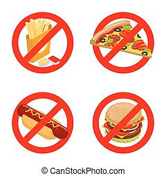 Stop fast food. Diet sign. Ban unhealthy food. It is forbidden to eat French fries. Emblem against pizza. Anti sign of hot dog. You can not juicy hamburger. Prohibiting red sign