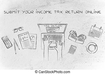 user filing his income tax data online, submit your income...