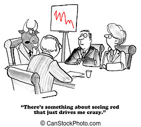 Seeing Red - Business cartoon about going crazy when the...