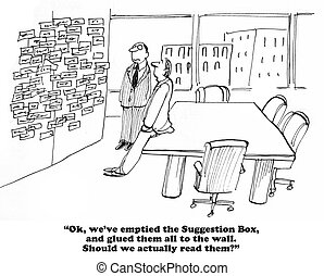 Suggestion Box - Business cartoon about actually reading the...