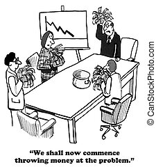 Throw Money - Business cartoon about the reaction to throw...