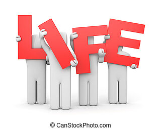 People hold letters forming the word LIFE.