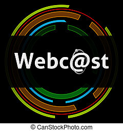 Webcast Technology Circle Black - Webcast text over dark...