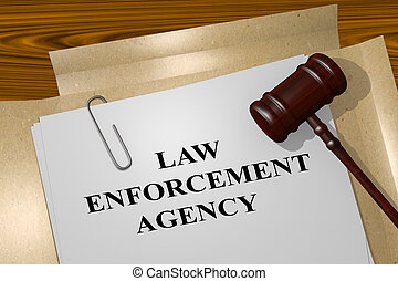 Law Enforcement Agency legal concept - 3D illustration of...
