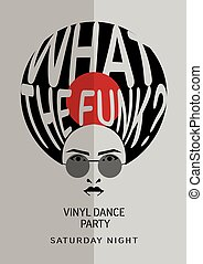 Funk vinyl poster. Party poster. What the funk?
