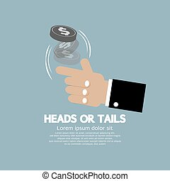 Heads Or Tails Cast Lots Concept. - Heads Or Tails Cast Lots...
