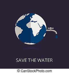 Save the water Eco concept Abstract world map with water tap...