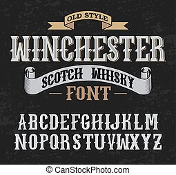 Winchester label font whith decoration design. Old style. -...