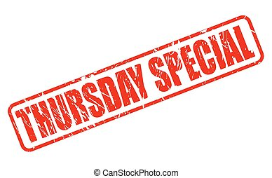 THURSDAY SPECIAL red stamp text on white