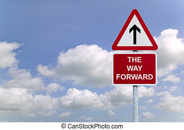 The Way forward signpost in the sky - Signpost \'The Way...