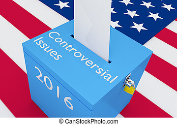 Controversial Issues 2016 election concept - 3D illustration...