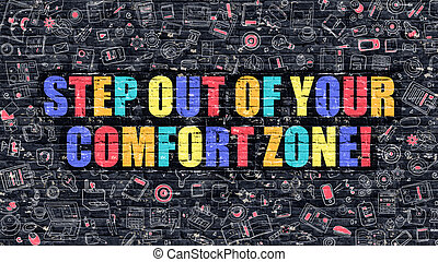 Step Out of Your Comfort Zone Concept. Multicolor on Dark...