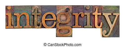integrity - vintage wood letterpress type - the word of...