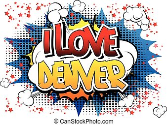 I Love Denver - Comic book style word on comic book abstract...