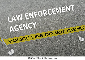 Law Enforcement Agency concept - Render illustration of 'LAW...
