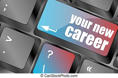 your new career button on computer keyboard key vector, keyboard keys, keyboard button