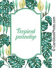 Frame with monstera leaves. Decorative image of tropical...