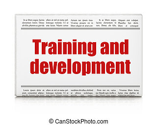 Education concept: newspaper headline Training and Development