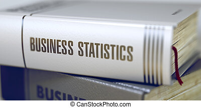 Book Title on the Spine - Business Statistics - Business...