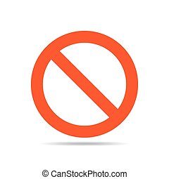 Not Allowed Sign - vector illustration - Not allowed sign -...
