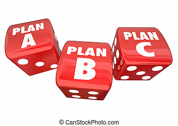 Plan A B C Dice Alternative Options Fall Back Contingency 3d...