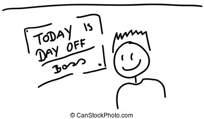 Today is day off - Sketch of board with text today is day...