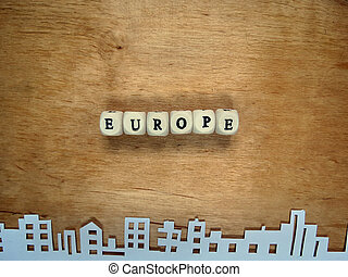 "Word ""Europe from the small cubes and the city cut out of..."
