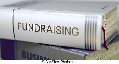 Fundraising Concept on Book Title - Business Book Title...