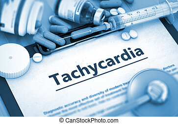Tachycardia Medical Concept - Tachycardia - Medical Report...