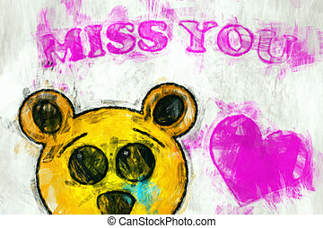 Sad bear MISS YOU - Graphic illustration of a sad Bear with...