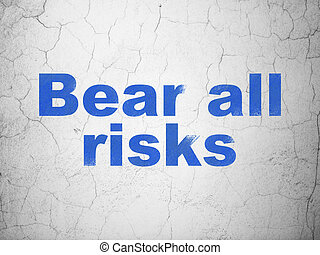 Insurance concept: Bear All Risks on wall background -...