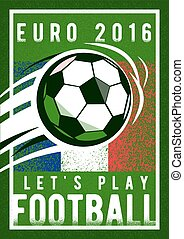 Euro 2016 football championship background with, sign ball...