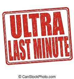 Ultra last minute stamp - Ultra last minute grunge rubber...