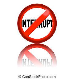 No Interrupt Sign 3D Rendering - 3D sphere no interrupt sign...