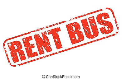 RENT BUS red stamp text on white