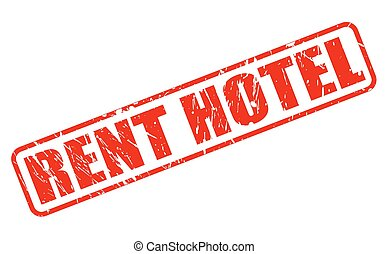 RENT HOTEL red stamp text on white