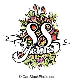 88 Years Greeting Card Design - 88 Years with nice bouquet...