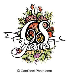 68 Years Greeting Card Design - 68 Years with nice bouquet...