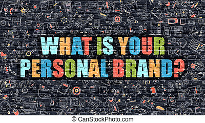 What is Your Personal Brand Concept Multicolor on Dark...