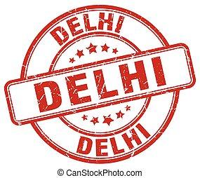 Delhi red grunge round vintage rubber stamp