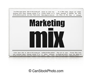 Advertising concept: newspaper headline Marketing Mix on...