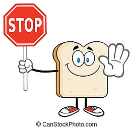 Bread Slice Holding A Stop Sign