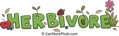 Herbivore Typography - Typography Illustration Featuring...